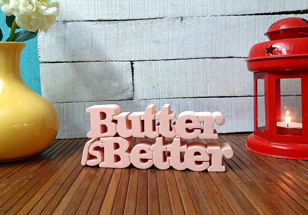 Butter Is Better wooden tabletop